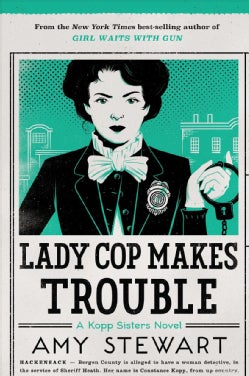 Lady Cop Makes Trouble (Paperback)