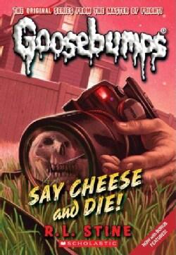 Say Cheese and Die! (Paperback)