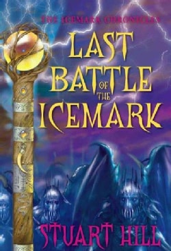 Last Battle of the Icemark (Hardcover)