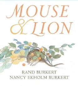 Mouse & Lion (Hardcover)