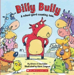 Billy Bully: A School-yard Counting Tale (Paperback)