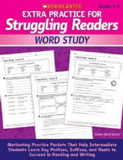 Extra Practice for Struggling Readers: Word Study: Motivating Practice Packets That Help Intermediate Students Le... (Paperback)