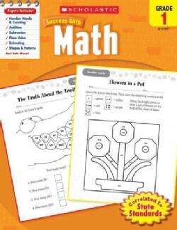Scholastic Success With Math, Grade 1 (Paperback)