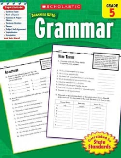 Scholastic Success With Grammar, Grade 5 (Paperback)