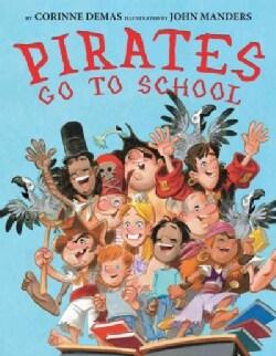 Pirates Go to School (Hardcover)