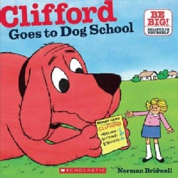 Clifford Goes to Dog School (Paperback)