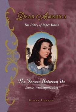 The Fences Between Us: The Diary of Piper Davis (Hardcover)