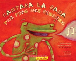 Cantaba la rana / The Frog Was Singing (Paperback)