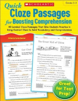 Quick Cloze Passages for Boosting Comprehension, Grades 2-3: 40 Leveled Cloze Passages That Give Students Practic... (Paperback)