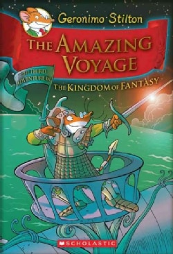 The Amazing Voyage: The Third Adventure in the Kingdom of Fantasy (Hardcover)