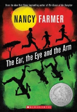 The Ear, the Eye, and the Arm (Paperback)