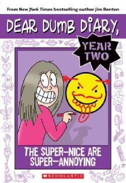 The Super-nice Are Super-annoying: Year Two (Paperback)