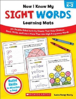 Now I Know My Sight Words Learning Mats, Grades K-2 (Paperback)