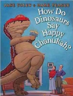 How Do Dinosaurs Say Happy Chanukah? (Hardcover)