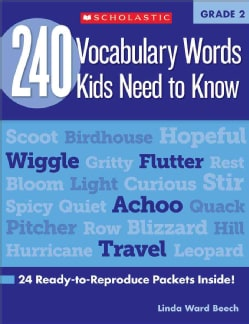 240 Vocabulary Words Kids Need to Know: Grade 2: 24 Ready-to-reproduce Packets That Make Vocabulary Building Fun ... (Paperback)