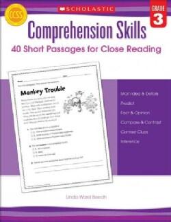 Comprehension Skills: Grade 3: 40 Short Passages for Close Reading (Paperback)