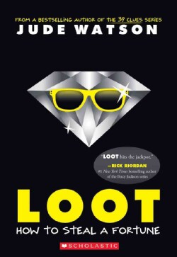Loot: How to Steal a Fortune (Paperback)