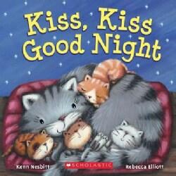 Kiss, Kiss Good Night (Board book)