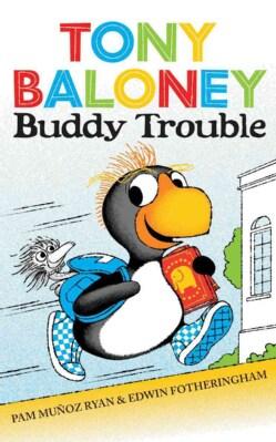 Tony Baloney Buddy Trouble (Hardcover)