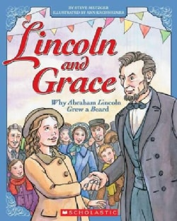 Lincoln and Grace: Why Abraham Lincoln Grew a Beard (Paperback)