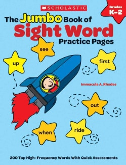 The Jumbo Book of Sight Word Practice Pages: Super-Fun Reproducibles That Help Kids Read, Write, and Really Learn... (Paperback)