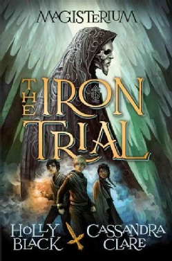 The Iron Trial (Hardcover)