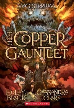 The Copper Gauntlet (Paperback)