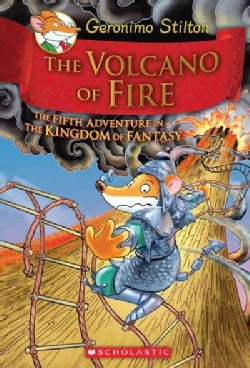 The Volcano of Fire: The Fifth Adventure in the Kingdom of Fantasy (Hardcover)