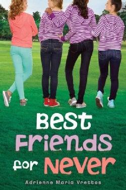 Best Friends for Never (Hardcover)