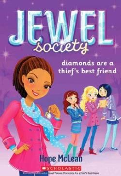 Diamonds Are a Thief's Best Friend (Paperback)