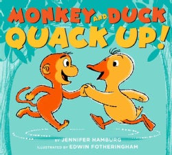 Monkey and Duck Quack Up! (Hardcover)