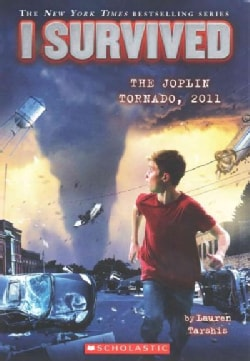 I Survived the Joplin Tornado, 2011 (Paperback)