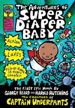 The Adventures of Super Diaper Baby (Hardcover)