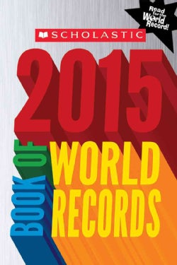 Scholastic Book of World Records 2015 (Paperback)