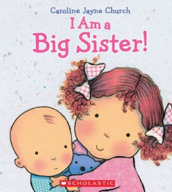 I Am a Big Sister (Hardcover)