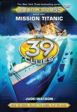 Mission Titanic: Library Edition (Hardcover)