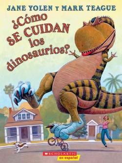 Como se cuidan los dinosaurios? / How Do Dinosaurs Stay Safe? (Paperback)