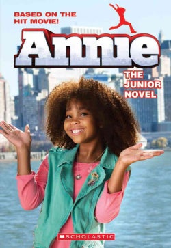 Annie: The Junior Novel (Paperback)