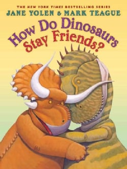 How Do Dinosaurs Stay Friends? (Hardcover)