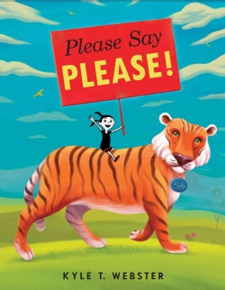 Please Say Please! (Hardcover)