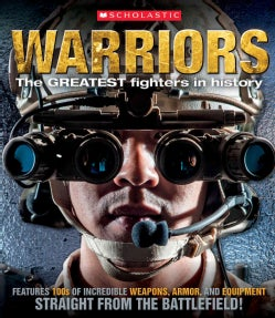 Warriors: The Greatest Fighters in History (Paperback)