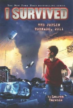 I Survived the Joplin Tornado, 2011 (Hardcover)