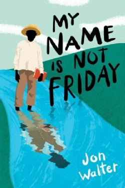 My Name Is Not Friday (Hardcover)