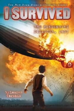 I Survived the Hindenburg Disaster, 1937 (Hardcover)