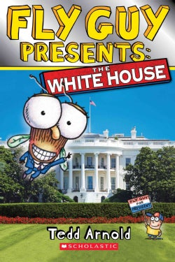 Fly Guy Presents The White House (Paperback)