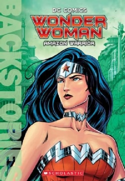 Wonder Woman: Amazon Warrior (Paperback)