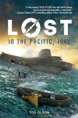 Lost in the Pacific, 1942: Not a Drop to Drink (Hardcover)