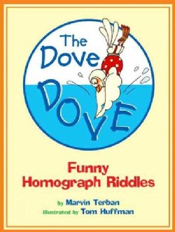 The Dove Dove: Funny Homograph Riddles (Paperback)
