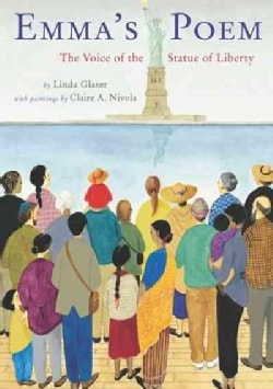 Emma's Poem: The Voice of the Statue of Liberty (Hardcover)