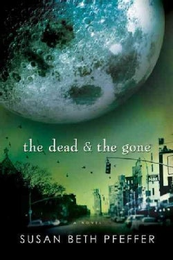 The Dead and the Gone (Paperback)